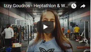 Izzy Goudros - Heptathlon and Weightlifter Success Story